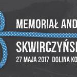 8. Memoriał Andrzeja Skwirczyńskiego już wkrótce